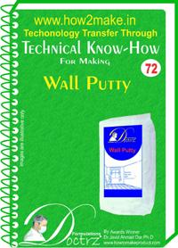 Wall Putty Formulation and manufacturing process (eReport)
